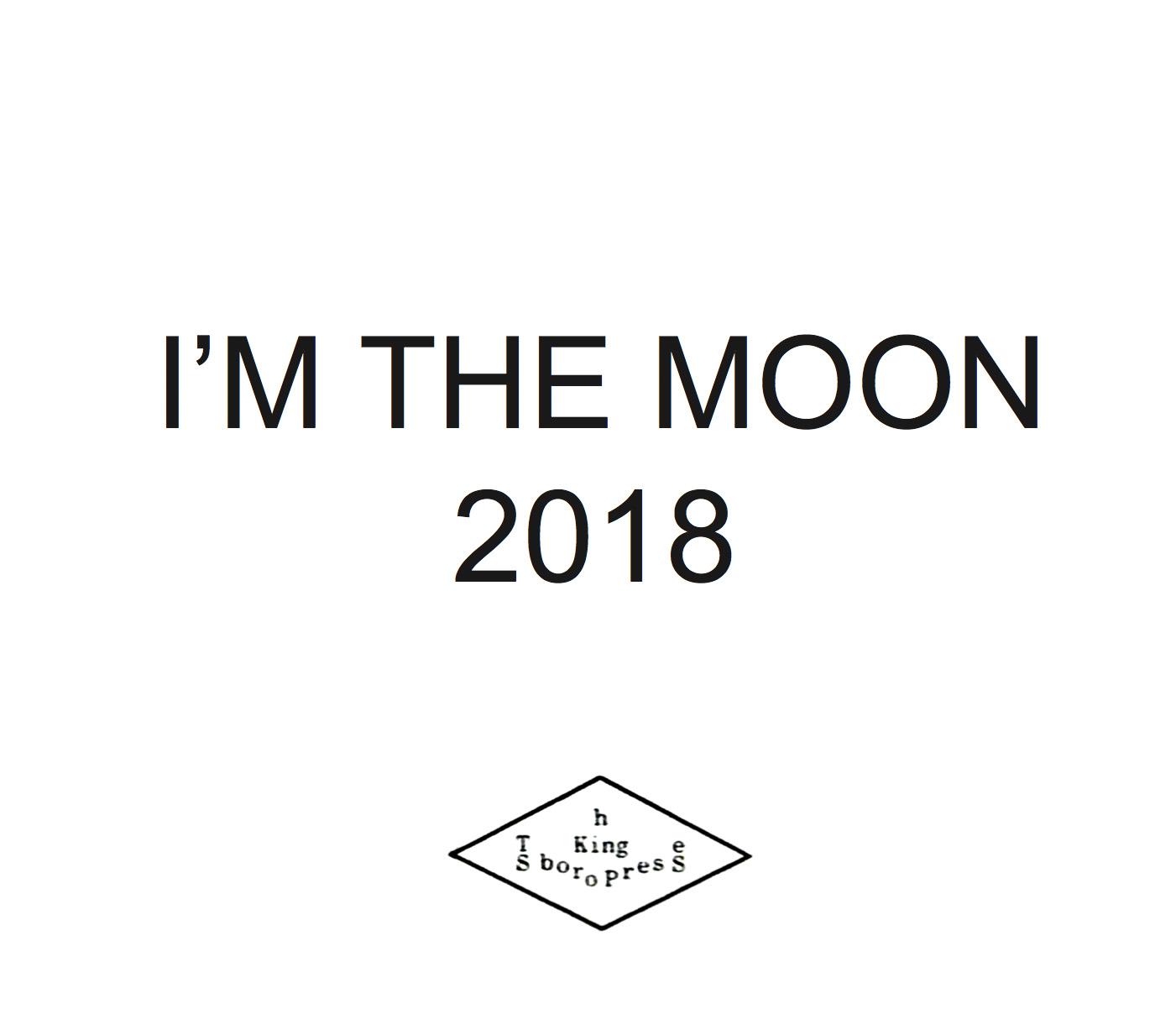 I'm the Moon: 2018 Calendar-